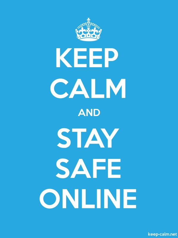 KEEP CALM AND STAY SAFE ONLINE - white/blue - Default (600x800)