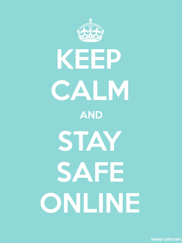 KEEP CALM AND STAY SAFE ONLINE - white/lightblue - Default (600x800)