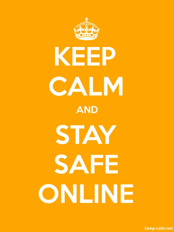 KEEP CALM AND STAY SAFE ONLINE - white/orange - Default (600x800)