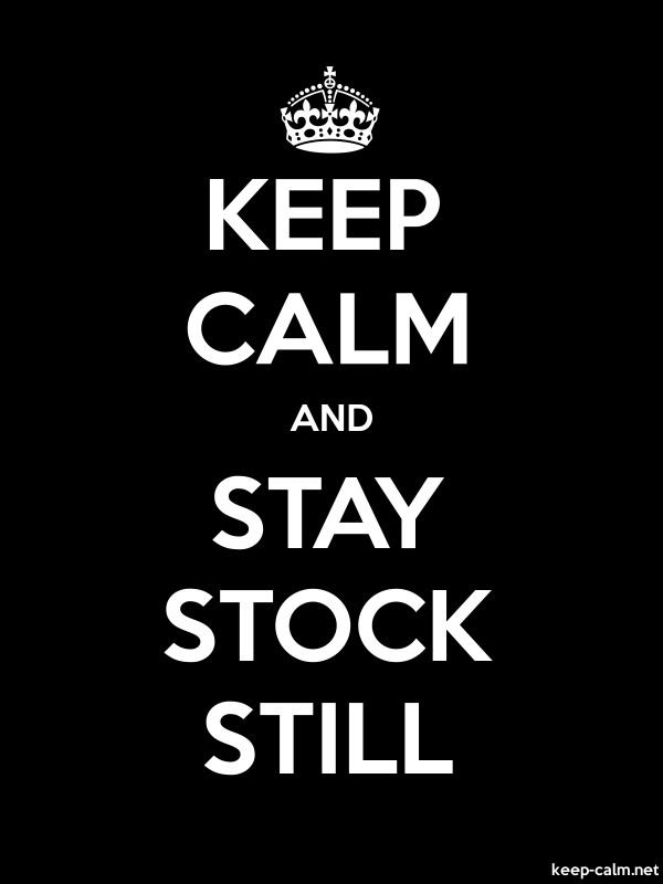 KEEP CALM AND STAY STOCK STILL - white/black - Default (600x800)