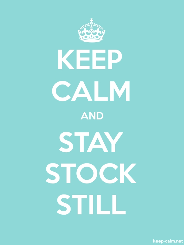 KEEP CALM AND STAY STOCK STILL - white/lightblue - Default (600x800)