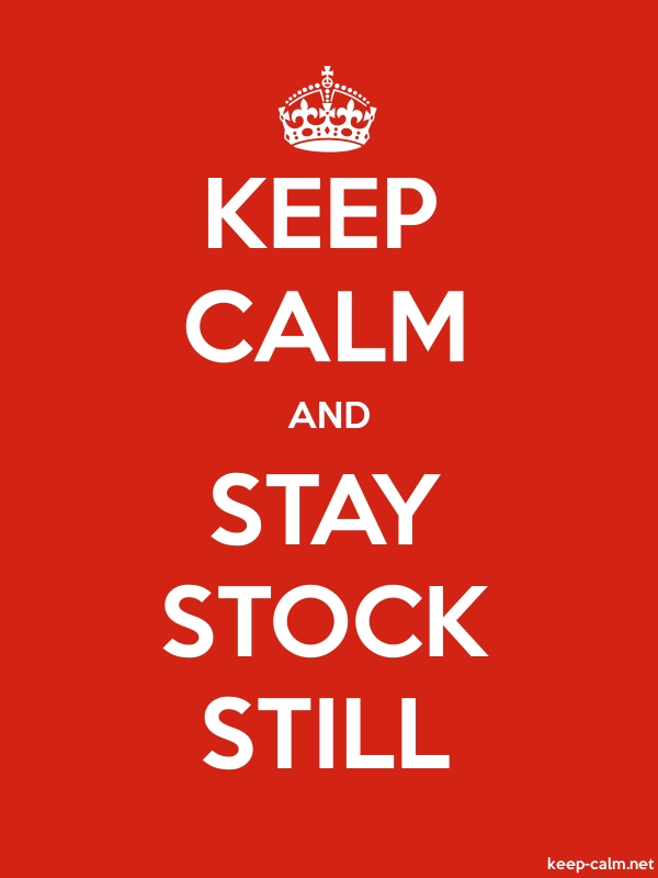 KEEP CALM AND STAY STOCK STILL - white/red - Default (600x800)