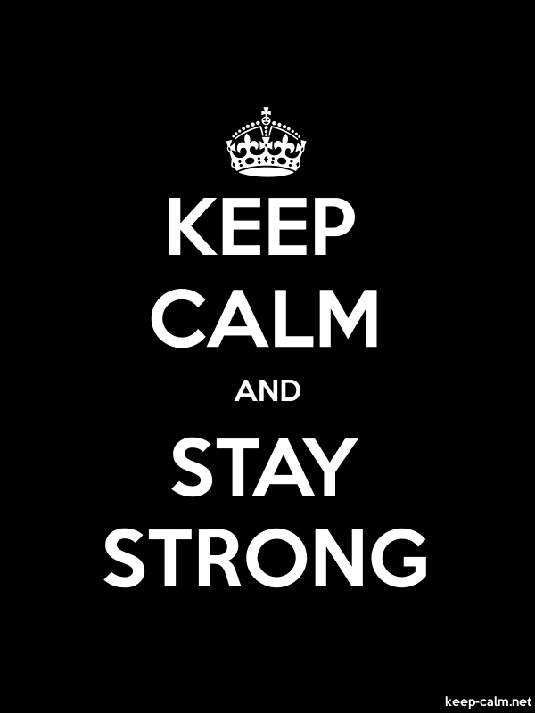 KEEP CALM AND STAY STRONG - white/black - Default (600x800)