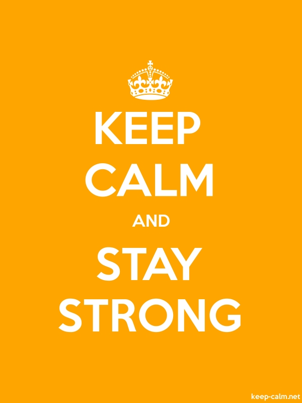 KEEP CALM AND STAY STRONG - white/orange - Default (600x800)