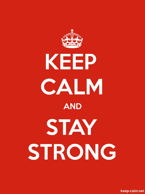 KEEP CALM AND STAY STRONG - white/red - Default (600x800)
