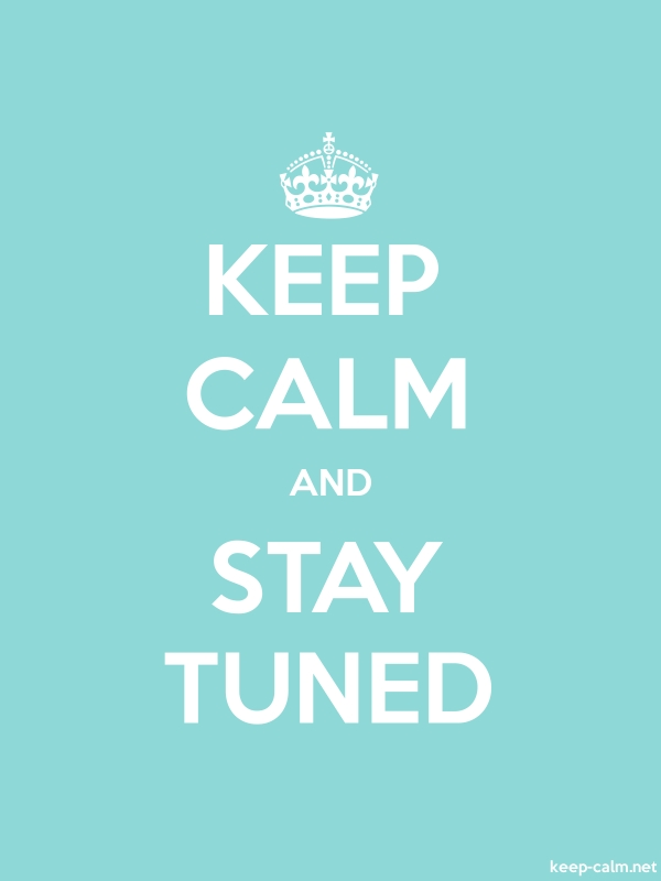 KEEP CALM AND STAY TUNED - white/lightblue - Default (600x800)