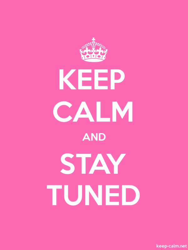 KEEP CALM AND STAY TUNED - white/pink - Default (600x800)