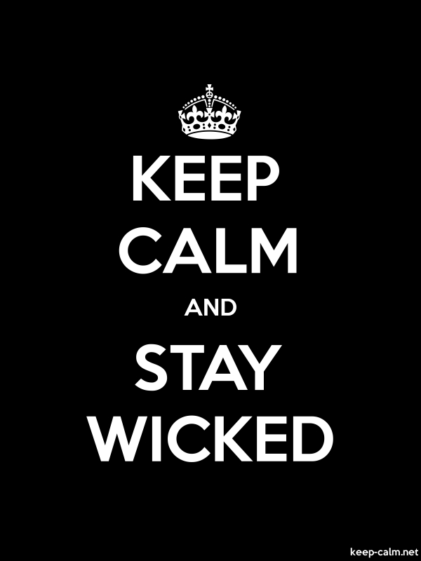 KEEP CALM AND STAY WICKED - white/black - Default (600x800)