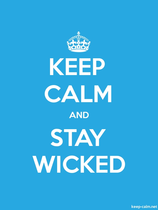 KEEP CALM AND STAY WICKED - white/blue - Default (600x800)
