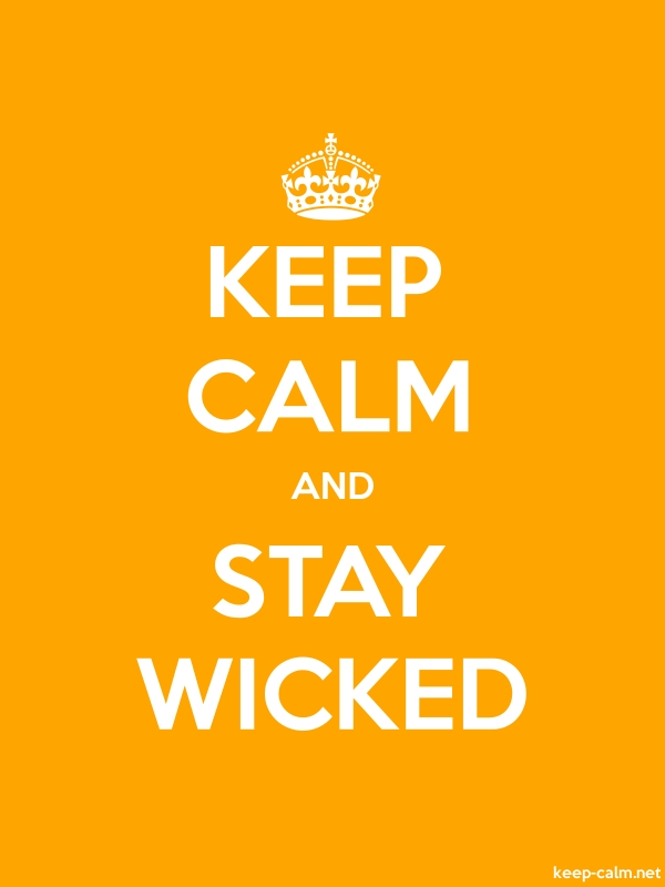 KEEP CALM AND STAY WICKED - white/orange - Default (600x800)