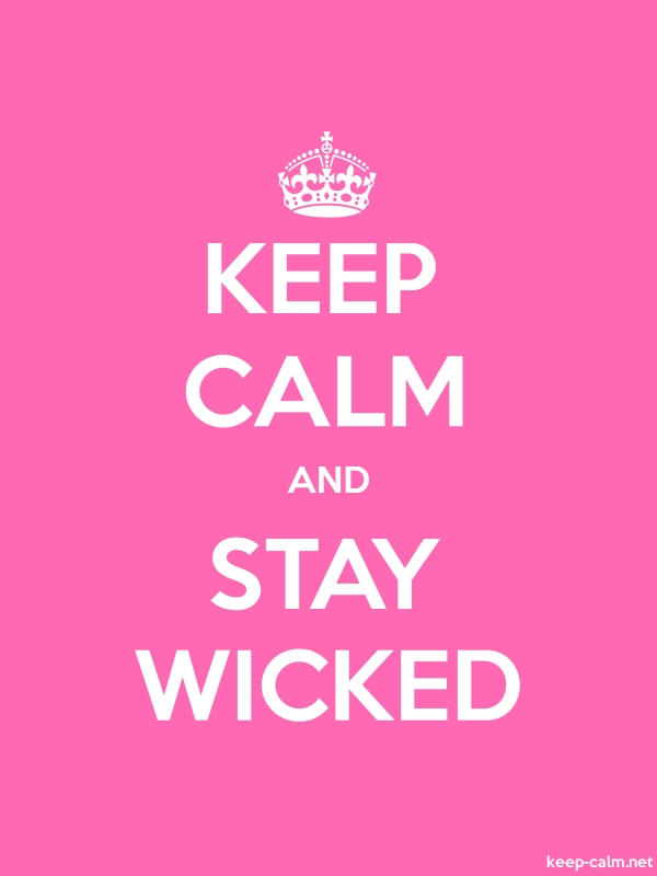 KEEP CALM AND STAY WICKED - white/pink - Default (600x800)