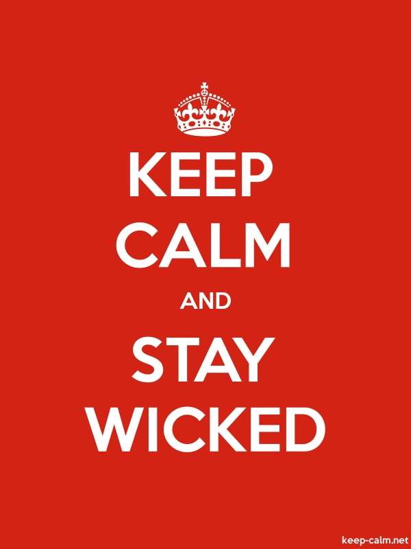 KEEP CALM AND STAY WICKED - white/red - Default (600x800)