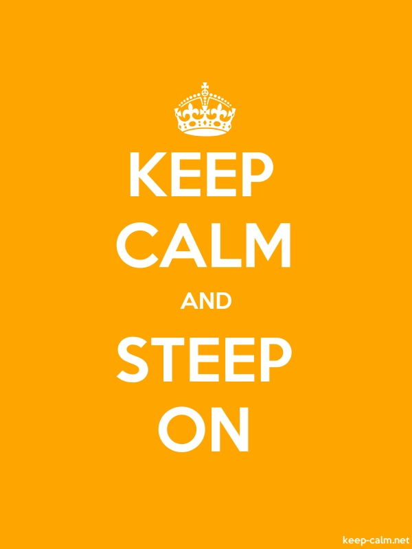 KEEP CALM AND STEEP ON - white/orange - Default (600x800)