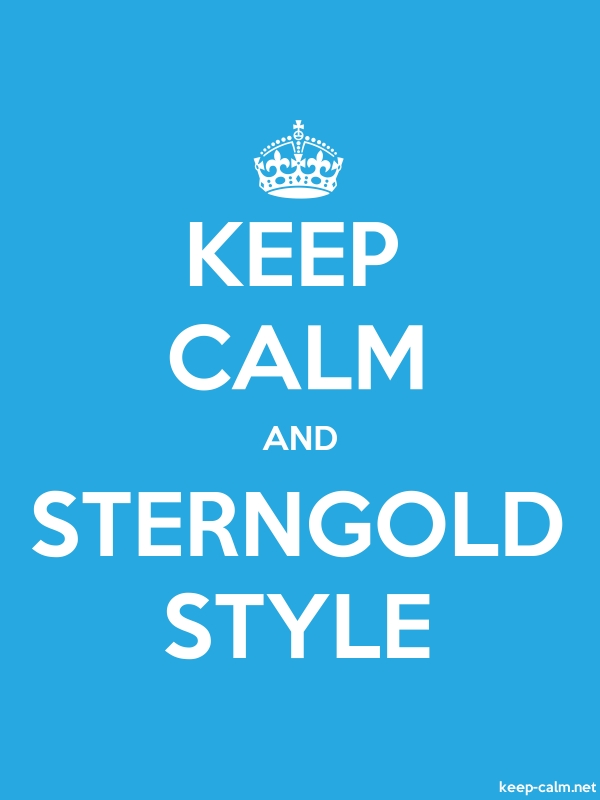 KEEP CALM AND STERNGOLD STYLE - white/blue - Default (600x800)