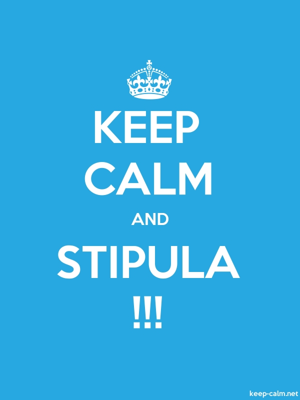KEEP CALM AND STIPULA !!! - white/blue - Default (600x800)