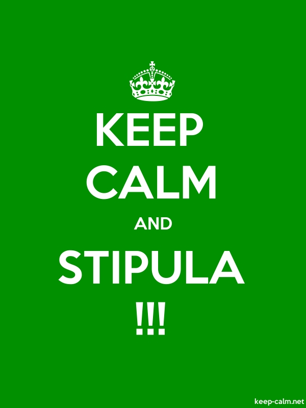 KEEP CALM AND STIPULA !!! - white/green - Default (600x800)