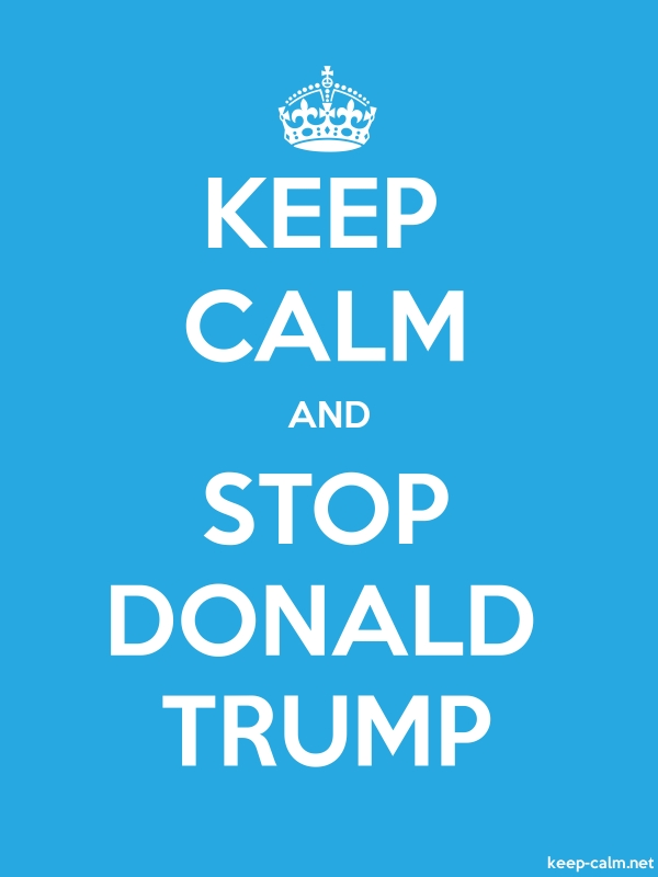KEEP CALM AND STOP DONALD TRUMP - white/blue - Default (600x800)