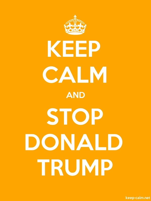 KEEP CALM AND STOP DONALD TRUMP - white/orange - Default (600x800)