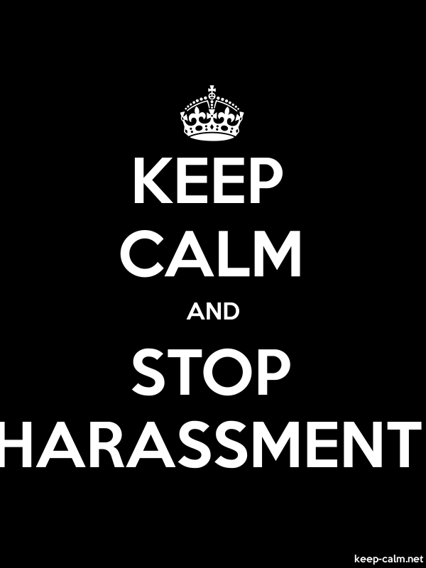 KEEP CALM AND STOP HARASSMENT - white/black - Default (600x800)