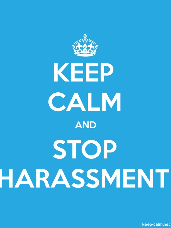 KEEP CALM AND STOP HARASSMENT - white/blue - Default (600x800)