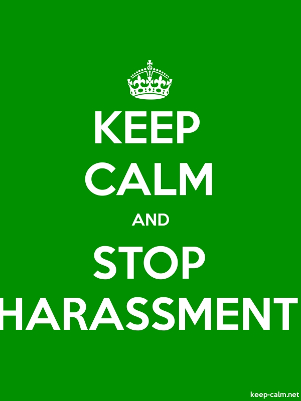 KEEP CALM AND STOP HARASSMENT - white/green - Default (600x800)
