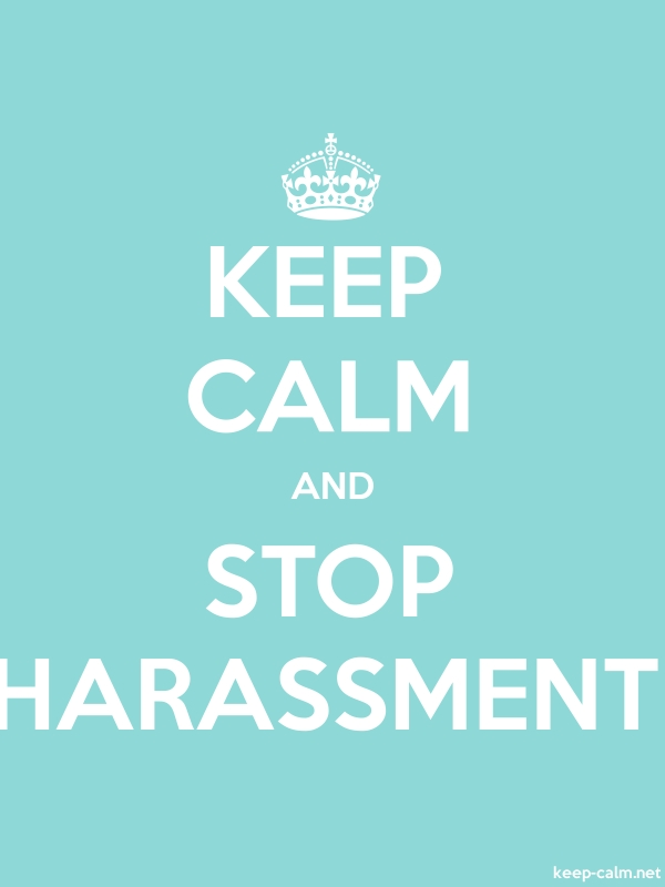 KEEP CALM AND STOP HARASSMENT - white/lightblue - Default (600x800)
