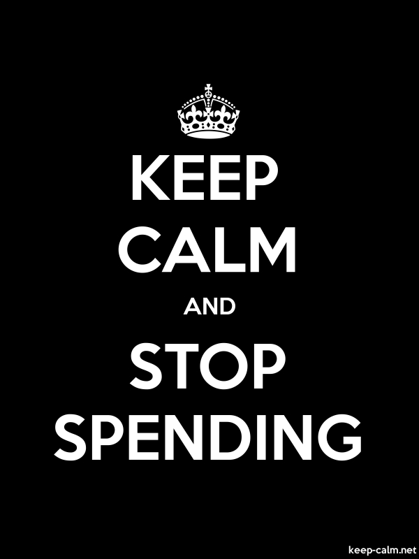 KEEP CALM AND STOP SPENDING - white/black - Default (600x800)