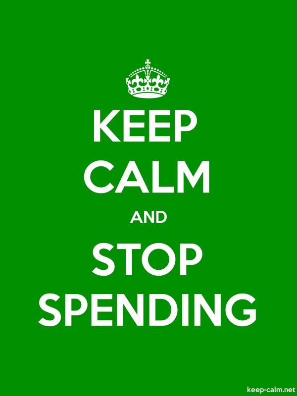 KEEP CALM AND STOP SPENDING - white/green - Default (600x800)
