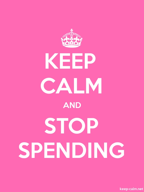 KEEP CALM AND STOP SPENDING - white/pink - Default (600x800)