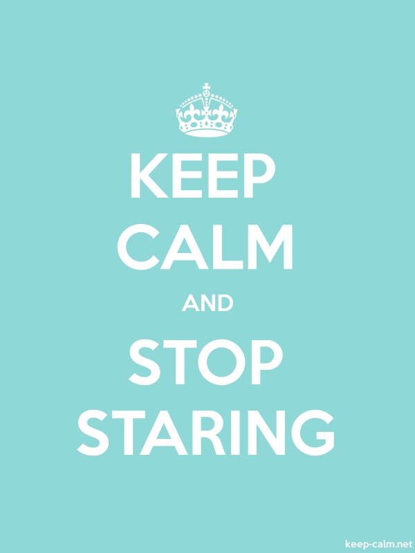 KEEP CALM AND STOP STARING - white/lightblue - Default (600x800)