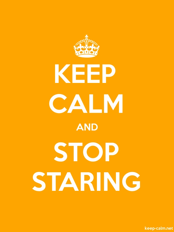 KEEP CALM AND STOP STARING - white/orange - Default (600x800)