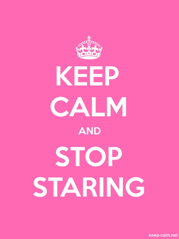 KEEP CALM AND STOP STARING - white/pink - Default (600x800)