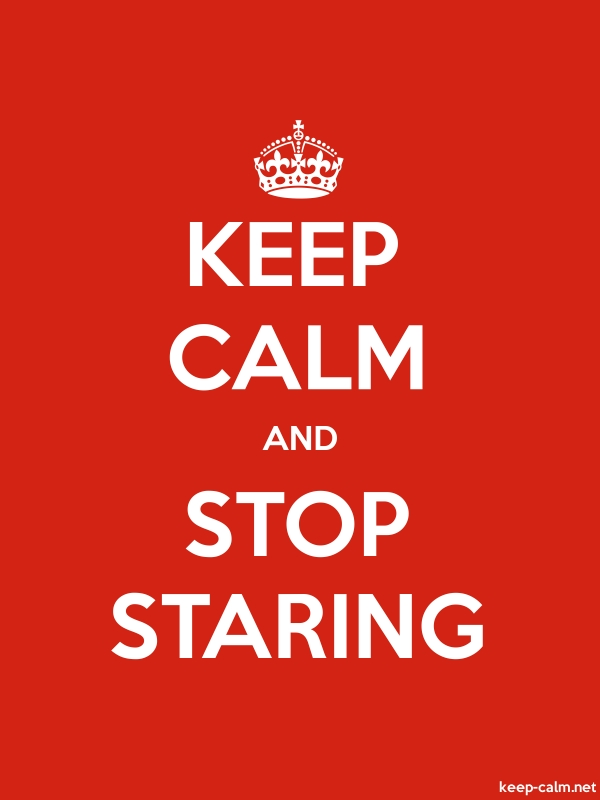 KEEP CALM AND STOP STARING - white/red - Default (600x800)