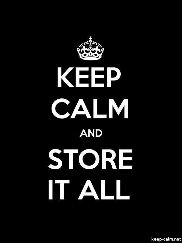 KEEP CALM AND STORE IT ALL - white/black - Default (600x800)