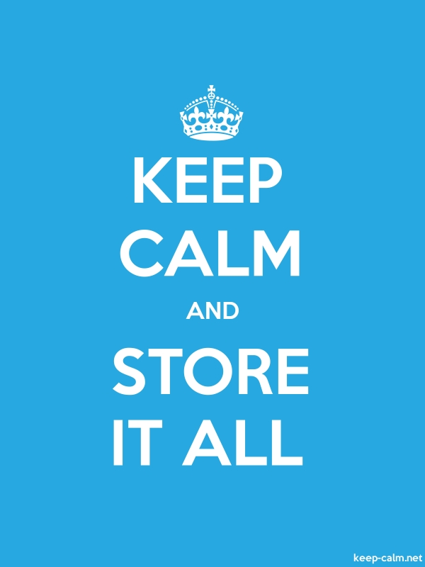 KEEP CALM AND STORE IT ALL - white/blue - Default (600x800)