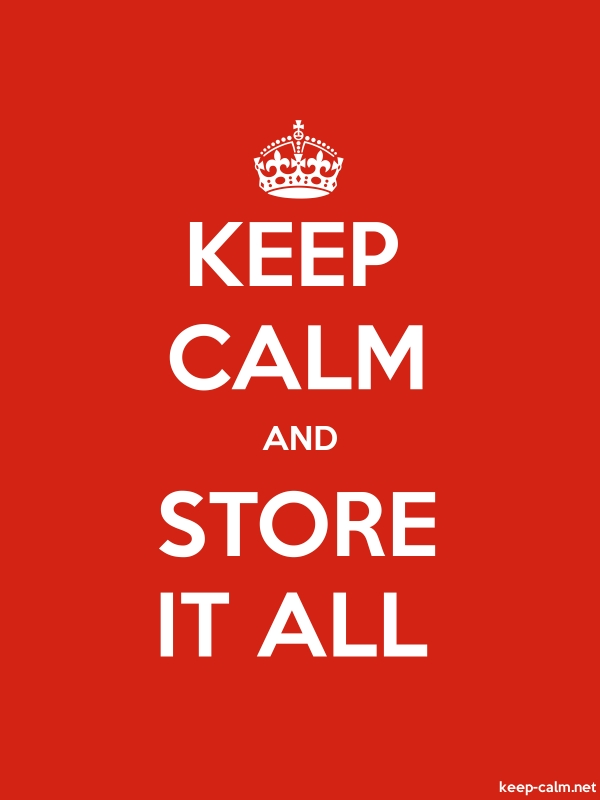 KEEP CALM AND STORE IT ALL - white/red - Default (600x800)