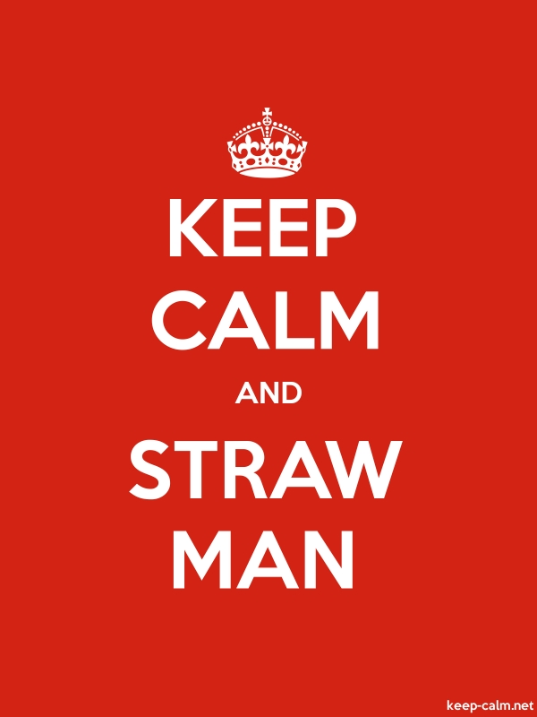 KEEP CALM AND STRAW MAN - white/red - Default (600x800)
