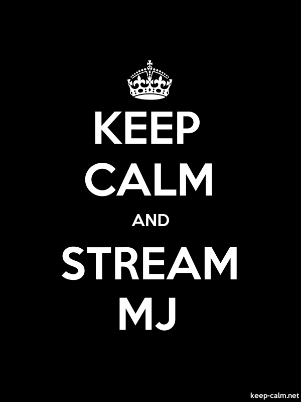 KEEP CALM AND STREAM MJ - white/black - Default (600x800)