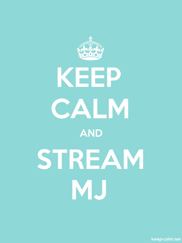 KEEP CALM AND STREAM MJ - white/lightblue - Default (600x800)