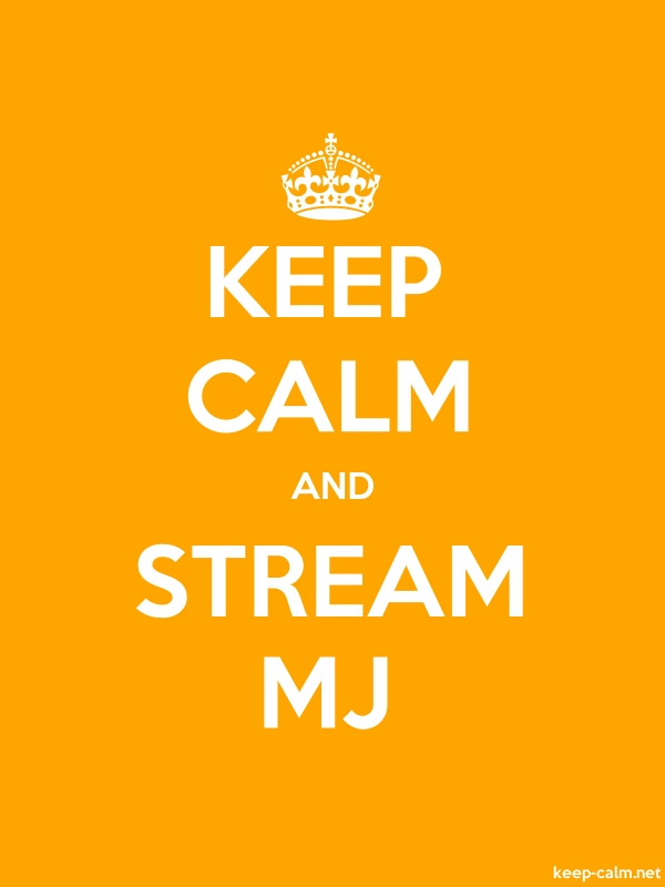 KEEP CALM AND STREAM MJ - white/orange - Default (600x800)