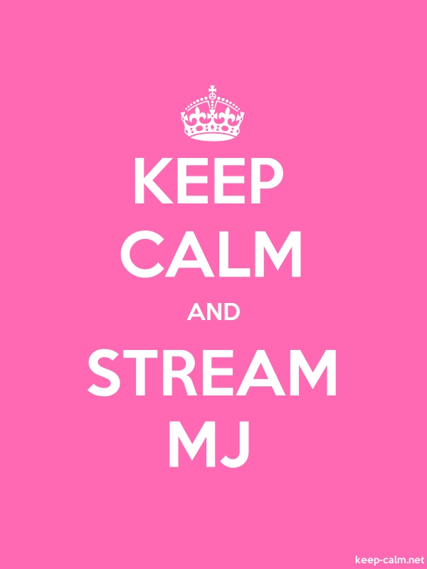 KEEP CALM AND STREAM MJ - white/pink - Default (600x800)