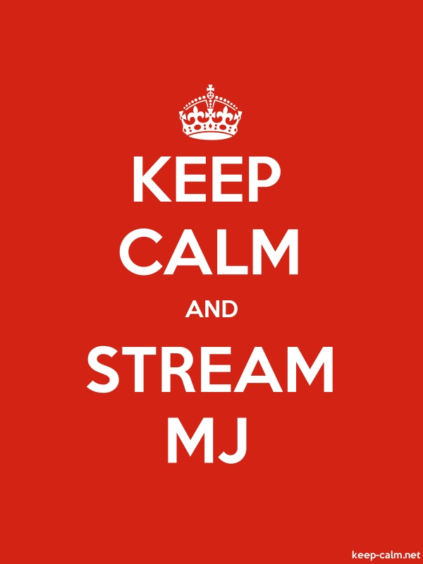 KEEP CALM AND STREAM MJ - white/red - Default (600x800)