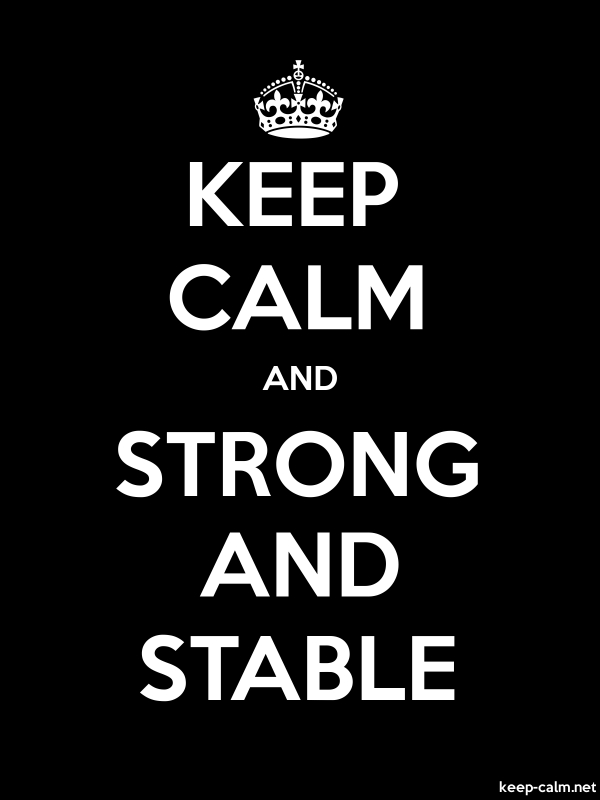 KEEP CALM AND STRONG AND STABLE - white/black - Default (600x800)