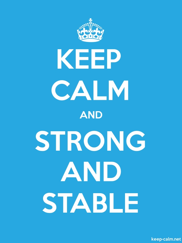 KEEP CALM AND STRONG AND STABLE - white/blue - Default (600x800)