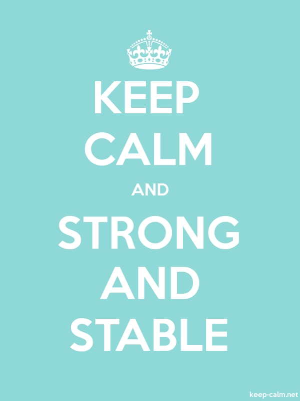 KEEP CALM AND STRONG AND STABLE - white/lightblue - Default (600x800)
