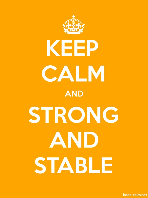 KEEP CALM AND STRONG AND STABLE - white/orange - Default (600x800)