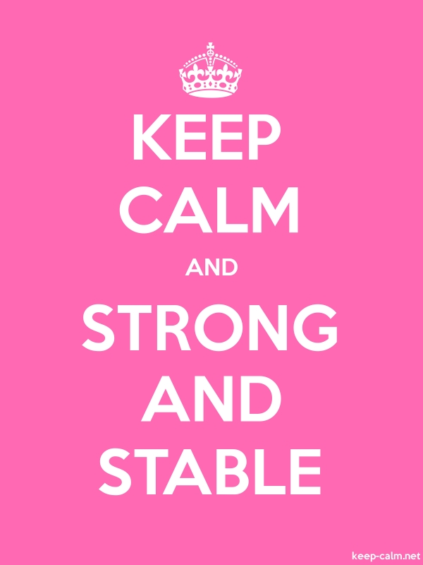 KEEP CALM AND STRONG AND STABLE - white/pink - Default (600x800)