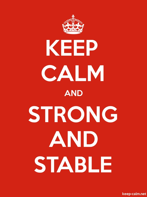KEEP CALM AND STRONG AND STABLE - white/red - Default (600x800)