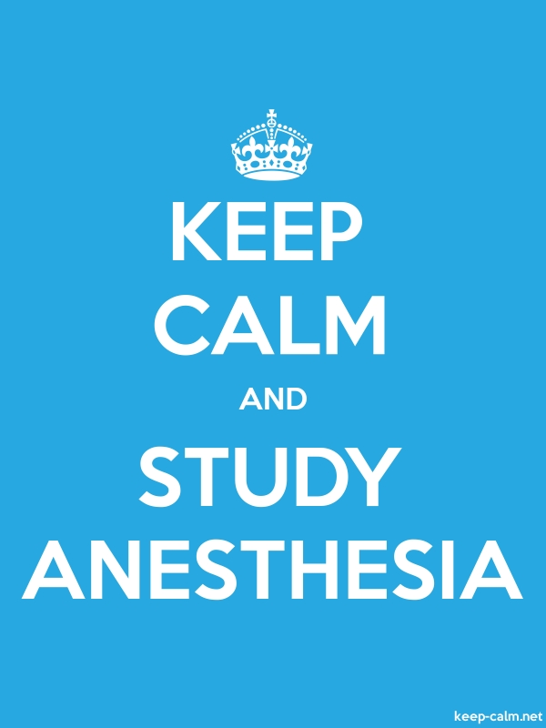 KEEP CALM AND STUDY ANESTHESIA - white/blue - Default (600x800)