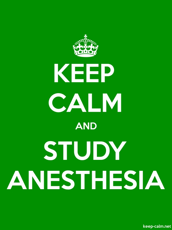 KEEP CALM AND STUDY ANESTHESIA - white/green - Default (600x800)